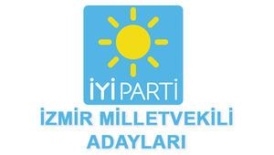 İzmir İYİ Parti Milletvekili adayları kimlerdir İzmir İYİ Parti adayları