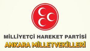 Ankara'da MHPnin Milletvekilleri kimler oldu MHP Ankara 1, 2. ve 3. bölge milletvekilleri