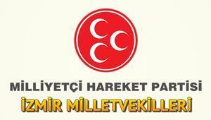 İzmir'de MHPnin Milletvekilleri kimler oldu MHP İzmir 1 ve 2 . Bölge milletvekilleri