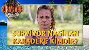 Survivor finalisti Nagihan Karadere kimdir İşte hayatı hakkında bilgiler