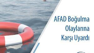 AFAD, boğulma olaylarına karşı uyardı