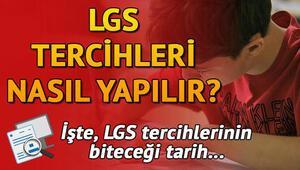 LGS tercihleri için süre doluyor Sonuçlar ne zaman açıklanacak