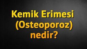 Kemik Erimesi (Osteoporoz) nedir