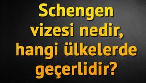Schengen vizesi nedir, hangi ülkelerde geçerlidir