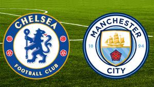 Chelsea Manchester City maçı ne zaman saat kaçta hangi kanalda