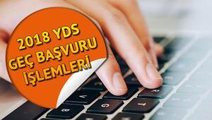 YDS geç başvuruları ÖSYM tarafından başlatıldı YDS geç başvurusu nasıl yapılacak