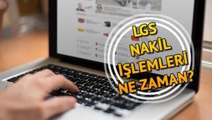 LGS 3. nakil başvuruları ne zaman 2018 LGS nakil işlemleri