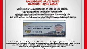 Şehit Astsubay Halisdemirin ailesindenreklam afişine tepki