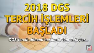 DGS tercih işlemleri başladı | 2018 DGS tercih dönemi