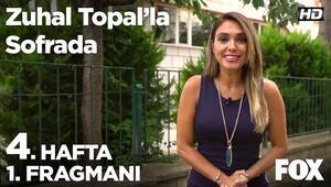 Zuhal Topal'la Sofrada 4. Hafta 1. Fragmanı