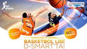 Avrupa'nın En Değerli Basketbol Ligi D-Smart'ta