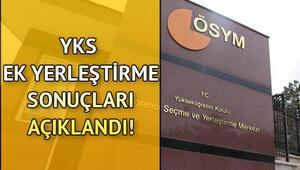 YKS ek yerleştirme sonuçları ÖSYM tarafından açıklandı YKS ek tercih sonuçları sorgulama sayfası