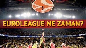 EuroLeague ne zaman başlayacak İşte ilk hafta maç programı
