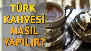 Türk kahvesi nasıl yapılır Türk kahvesi yapımı