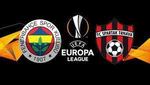 Fenerbahçe Spartak Trnava UEFA Avrupa Ligi maçı ne zaman saat kaçta hangi kanalda