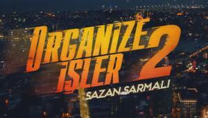 Organize İşler 2 filminin ilk teaserı yayınlandı