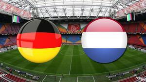 Hollanda Almanya maçı ne zaman saat kaçta, hangi kanaldan canlı yayınlanacak