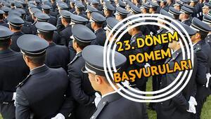 23. Dönem POMEM polislik başvurusu nasıl yapılır Başvurular için son gün