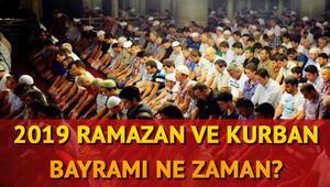 2019 Ramazan ve Kurban Bayramı ne zaman idrak edilecek
