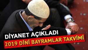 2019 Ramazan ve Kurban Bayramı ne zaman 2019 dini bayramlar