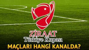 Hangi maç hangi kanalda Türkiye Kupası maçları saat kaçta hangi kanalda