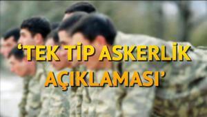 Tek tip askerlik ne zaman çıkacak Yeni askerlik sistemi için Bakan Akardan açıklama
