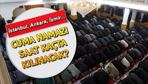 Cuma namazı bugün saat kaçta İstanbul Ankara İzmir il il cuma namazı saatleri