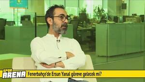 Ersun Yanal Fenerbahçenin başına geçecek mi