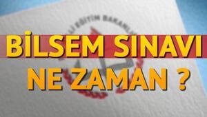 2019 BİLSEM sınavı ne zaman yapılacak MEB tarih verdi