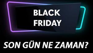 Black Friday indirimleri için son gün ne zaman Black Fridayde indirim çılgınlığı devam ediyor