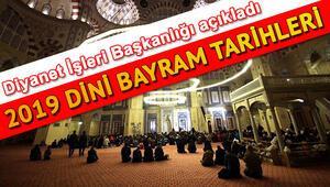 2019 Ramazan ve Kurban Bayramı ne zaman Diyanet 2019 dini günler takvimi