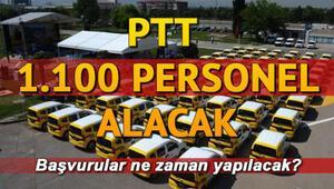 PTT 1100 personel alımı başvurusu ne zaman yapılacak Başvuru ilanı yayımlandı mı