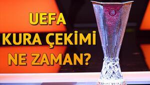 UEFA Avrupa Ligi kura çekimi ne zaman yapılacak Fenerbahçe ve Galatasarayın muhtemel rakipleri