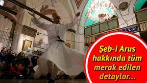 Şeb-i Arus ne demek Yüzlerce yıllık gelenek Şeb-i Arus nedir