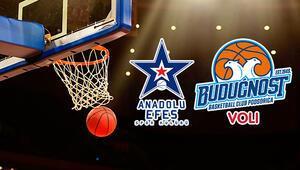 Anadolu Efes Buducnost Podgorica Euroleague maçı bu akşam hangi kanalda saat kaçta canlı olarak yayınlanacak