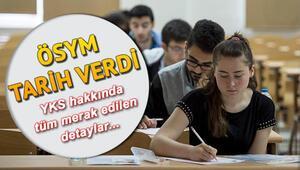 2019 YKS sınav başvuruları ne zaman yapılacak İşte YKS sınav tarihi