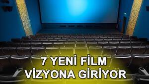 Bu hafta hangi filmler vizyona giriyor 7 film vizyona girecek
