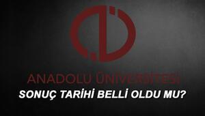 AÖF final sınavı sonuçları ne zaman hangi gün açıklanacak Anadolu Üniversite sonuç sorgulama