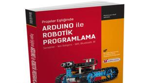 Arduino ile robotik programlamayı öğreten kitap