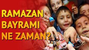 2019 Ramazan Bayramı ne zaman İşte Ramazan Bayramının başlayacağı gün