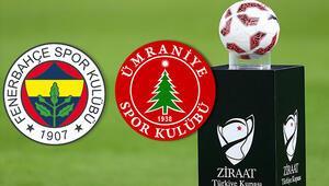 Fenerbahçe Ümraniyespor maçı hangi kanalda saat kaçta canlı olarak yayınlanacak Türkiye Kupası son 16 turu