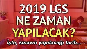 2019 LGS ne zaman yapılacak İşte ÖSYM tarafından belirlenen tarih
