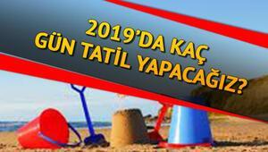2019 yılında kaç gün tatil olacak 2019 resmi tatil günleri