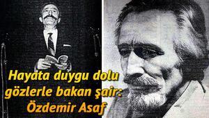 Özdemir Asaf kimdir Özdemir Asaf vefat yıl dönümünde anılıyor