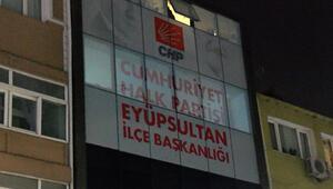 CHP Eyüpsultan İlçe Başkanlığına saldırı