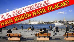 Son dakika hava durumu tahminleri   İstanbul Ankara İzmir hava durumu