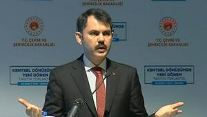 Bakan Kurum, Kentsel Dönüşüm planlamasını anlattı