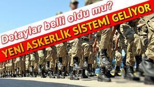 Tek tip askerlik sistemi ne zaman yürürlüğe girecek Askerlik süresi düşecek mi