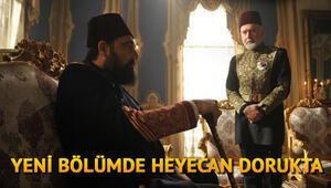 Payitaht Abdülhamid dizisinin son bölümünde aksiyon arttı Yeni bölüm fragmanı yayınlandı mı