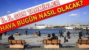 İstanbul Ankara İzmir güncel hava durumu verileri 19 Şubat son dakika hava durumu tahminleri